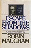 img - for Escape from the shadows An autobiography by Robin Maugham book / textbook / text book