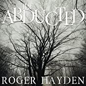 The Abducted: Vengeance, Book 2   Roger Hayden