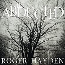 The Abducted: Vengeance, Book 2 Audiobook by Roger Hayden Narrated by Gwendolyn Druyor