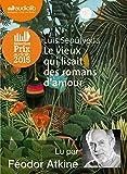 Le vieux qui lisait des romans d'amour: Livre audio 1 CD MP3 - 481 Mo