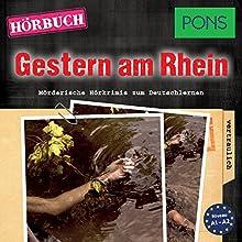 Gestern am Rhein (PONS Hörkrimi Deutsch als Fremdsprache): Mörderische Kurzkrimis zum Deutschlernen Hörbuch von Emily Slocum Gesprochen von: Benedict Walesch