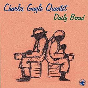 Charles Gayle Quartet - Delivered