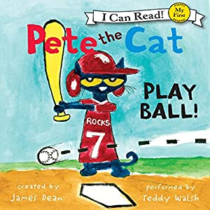 Pete the Cat: Play Ball! Audiobook
