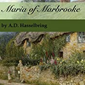 Maria of Marbrooke: A Thicket of Tales, Book 3 | A.D. Hasselbring