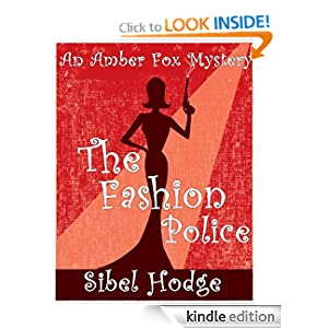The Fashion Police (Amber Fox Mystery No 1)