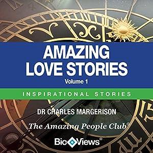 Amazing Love Stories - Volume 1 Audiobook