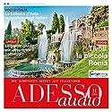 ADESSO audio - Descrivere il paesaggio. 11/16: Italienisch lernen Audio - Landschaften beschreiben Hörbuch von  div. Gesprochen von:  div.