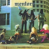 Songtexte von Mentors - You Axed For It!