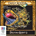Isle of the Dead: Deltora Quest 3, Book 3 Audiobook by Emily Rodda Narrated by Ron Haddrick