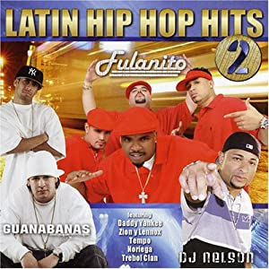 Vol.2-Latin Hip Hop Hits