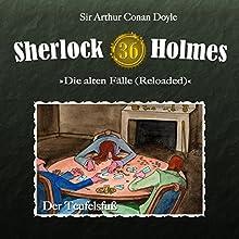 Der Teufelsfuß (Sherlock Holmes - Die alten Fälle 36 [Reloaded]) Hörspiel von Arthur Conan Doyle Gesprochen von: Christian Rode, Peter Groeger