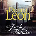 The Jewels of Paradise (       UNABRIDGED) by Donna Leon Narrated by Cassandra Campbell