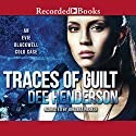 Traces of Guilt Audiobook by Dee Henderson Narrated by Johanna Parker
