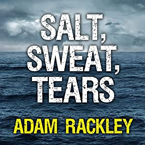 Salt, Sweat, Tears Audiobook