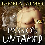 Passion Untamed: Feral Warriors, Book 3