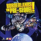 Borderlands: The Pre-Sequel (The Soundtrack)