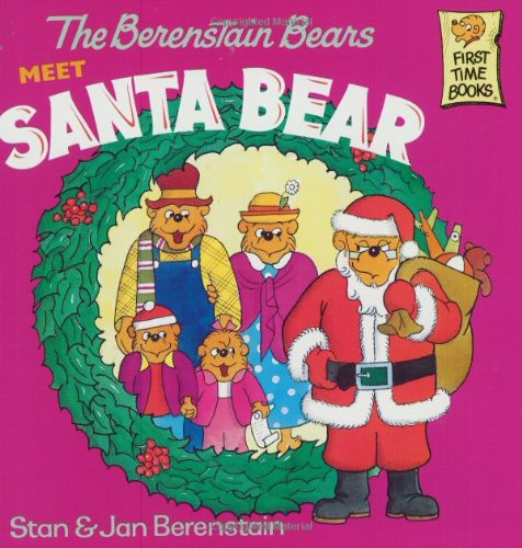 The Berenstain Bears Meet Santa Bear (First Time Books(R)) front-1001582