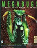 img - for Megabugs: Natural History Museum Book of Insects book / textbook / text book
