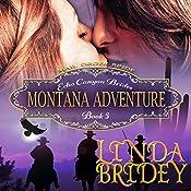Montana Adventure: Echo Canyon Brides, Book 3 | Linda Bridey
