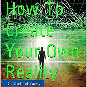 How to Create Your Own Reality Audiobook