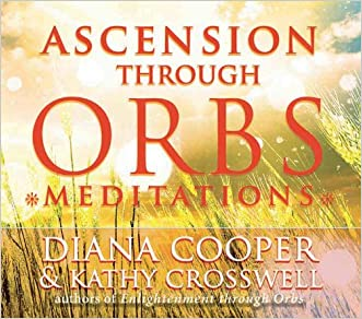 Ascension through Orbs Meditations