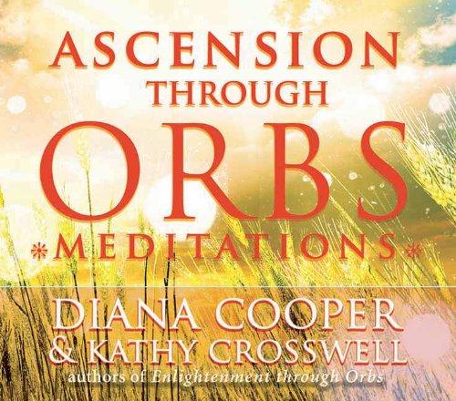 Ascension Through Orbs Meditations