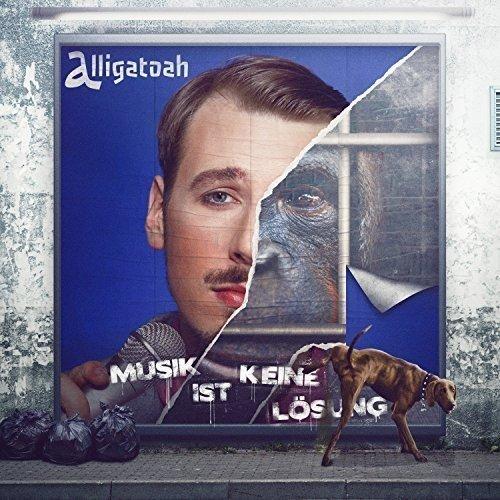 Musik Ist Keine Loesung: Deluxe Edition by Alligatoah