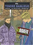 Tendre Banlieue, volume 1 : Samantha...