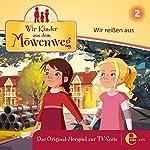 Wir reißen aus (Wir Kinder aus dem Möwenweg 2) | Andreas Lueck