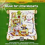 Classroom Music for Little Mozarts -- Student CD, Bk 3: 22 Songs to Bring out the Music in Every Young Child (CD)