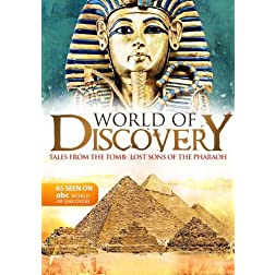 World Of Discovery - Tales From the Tomb:  Lost Sons of the Pharaoh (Amazon.com Exclusive)