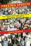 img - for Freeing Speech: The Constitutional War over National Security book / textbook / text book