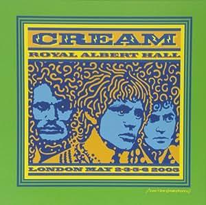 Cream: Live At The Royal Albert Hall 2005