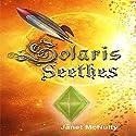 Solaris Seethes: Solaris Saga, Book 1 Audiobook by Janet McNulty Narrated by Darien DeMaria