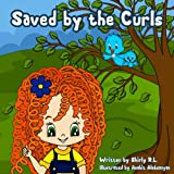 Children book: Saved by the Curls (Inspirational stories for kids)