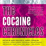 The Cocaine Chronicles | Gary Philips (editor),Jervey Tervalon (editor)