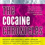 The Cocaine Chronicles | Gary Philips (editor), Jervey Tervalon (editor)