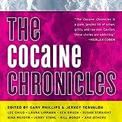 The Cocaine Chronicles | Gary Philips (editor), Jervey Tervalon (editor)