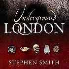 Underground London Hörbuch von Stephen Smith Gesprochen von: Karen Cass