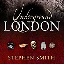 Underground London Audiobook by Stephen Smith Narrated by Karen Cass