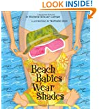 Beach Babies Wear Shades (An Urban Babies Wear Black Book)