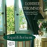 Equilibrium   Lorrie Thomson