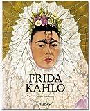 FRIDA KAHLO 1907-1954 DOLOR Y PASION (3836512610) by Andrea Kettenmann