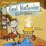 Graf Koriander bleibt kleben (Graf Koriander 1) | Andrea Schütze