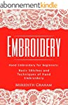 Embroidery: Hand Embroidery for Begin...