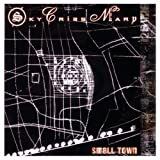 Small Town by Sky Cries Mary (2012-08-23)