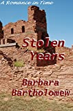 Stolen Years: A Romance in Time (Ancient Cities series Book 2)