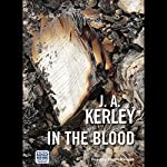 In the Blood | J. A. Kerley