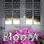 Bloom | Hank Garner