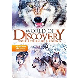 World Of Discovery - Wolf:  Return of a Legend (Amazon.com Exclusive)